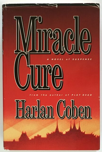 Harlan Coben: Miracle Cure FIRST EDITION