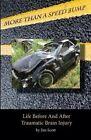 More Than a Speed Bump by Jim Scott (Paperback / softback, 2013)