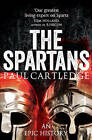 The Spartans: An Epic History by Paul Cartledge (Paperback, 2013)