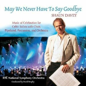 Shaun-Davey-May-We-Never-Have-to-Say-Goodbye-Irish-Traditional-Classical-CD