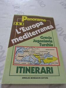 L'Europe Mediterranean Grecia, Yugoslavia, Turkey - Itineraries Panorama