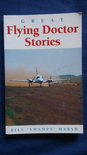 1 of 1 - GREAT FLYING DOCTOR STORIES Bill 'Swampy' Marsh