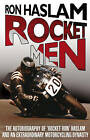 Rocket Men by Ron Haslam, Leon Haslam (Paperback, 2009)