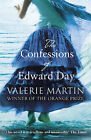 The Confessions of Edward Day by Valerie Martin (Paperback, 2010)