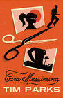 Cara Massimina by Tim Parks (Paperback, 2011)