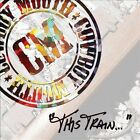 This Train by Cowboy Mouth (New Orleans) (CD, Sep-2013, Elm City Music)