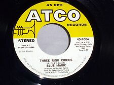 Blue Magic: Three Ring Circus / Welcome to the Club   [VG+ Copy]