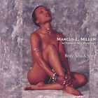 Body, Soul, & Spirit by Marcus L. Miller (CD, Jul-2005, Universe Soul Records)