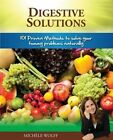 Digestive Solutions by Michelle Wolfe (Paperback, 2013)