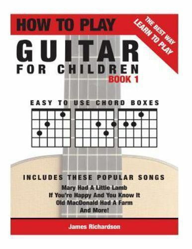 How To Play Guitar For Children How To Play Guitar For Children