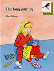 Oxford Reading Tree: Stage 7: More Robins Storybooks: The Long Journey: Long Journey by Adam Coleman (Paperback, 1991)