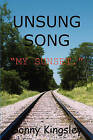 Unsung Song: My Sunset by Donny Kingsley (Paperback / softback, 2008)