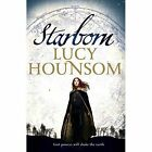 Starborn: The Worldmaker Trilogy: Book One by Lucy Hounsom (Hardback, 2015)