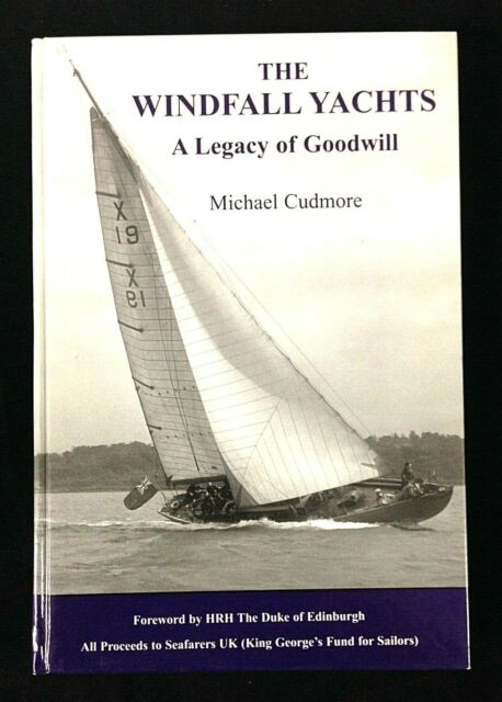 THE WINDFALL YACHTS by Michael Cudmore (Hardback, 1st Edition, 2007)