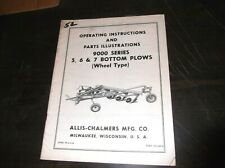Allis Chalmers Model 9000 Series 4 5 6 7 Row Plows Operators Parts List Manual