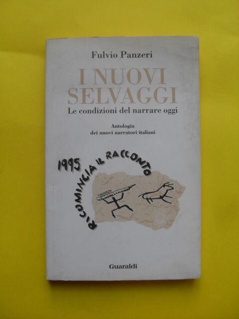 PANZERI - NUOVI SELVAGGI - GUARALDI