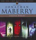Strange Worlds: Short Fiction by Jonathan Maberry by Jonathan Maberry (CD-Audio, 2015)