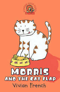 Vivian-French-Morris-and-the-Cat-Flap-Roaring-Good-Reads-Very-Good-Book