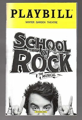 Broadway Playbill SCHOOL of ROCK The Musical November 2016 Winter Garden Theatre