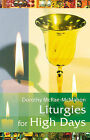 Liturgies for High Days by Dorothy McRae-McMahon (Paperback, 2006)