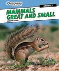 Mammals Great and Small by Meredith Costain (Hardback, 2015)