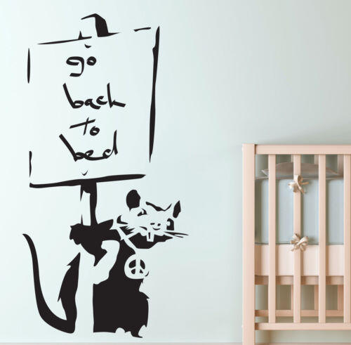BANKSY STYLE GO BACK TO BED RAT WALL ART STICKER DECAL