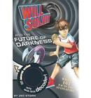 The Future of Darkness by Parragon (Paperback, 2010)