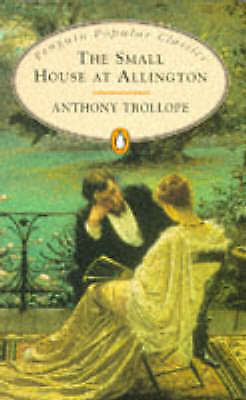 1 of 1 - The Small House at Allington (Penguin Trollope), Trollope, Anthony, Very Good Bo