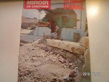 ** Miroir de l'Histoire n°305 Les combats d'Israël  Les alliés évacuent l'Egypte