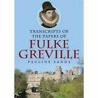 Transcripts of the Papers of Fulke Greville by Brewin Books (Paperback, 2016)