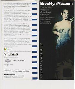 "The Fashion World of Jean Paul Gaultier Brooklyn Museum 2013 4"" x 9"""