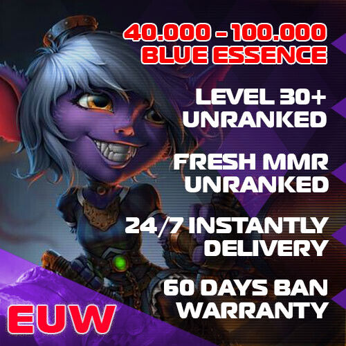 💥 EUW League of Legends LOL Account 40.000 - 100.000 BE Unranked Smurf Level 30