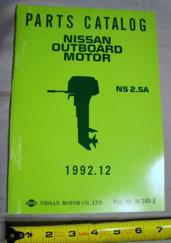 NOS Nissan M-340-B Outboard Boat Motor Parts Catalog NS 2.5A 1992.12
