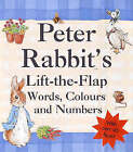Peter Rabbits Lift-the-Flap Book of Words, Colours & Numbers by Beatrix Potter (Hardback, 2001)