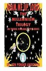 The Millennium Trilogy in Three Parable Episodes by Ken Ponder Anderson (Paperback / softback, 2007)
