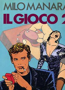 """Milo Manara. """" Il Gioco 2 """". 1° Ed. Cde 1993. Dissipation Rapide De La Chaleur"""