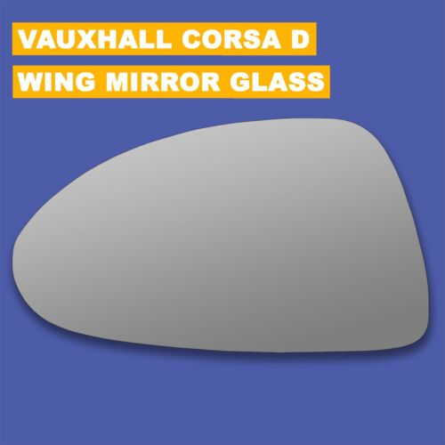 For Vauxhall Corsa D wing mirror glass 06-14 Left Passenger side Spherical