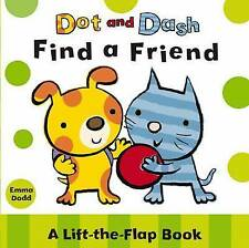 Dot and Dash Find a Friend (Dot & Dash), , New Book