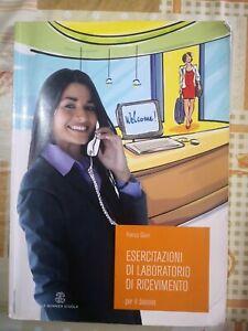 Esercitazioni di laboratorio di ricevimento. di F. Giani,  2008,  Mondadori -F