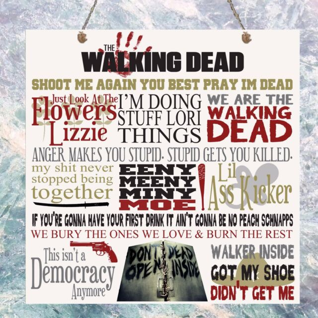 The Walking Dead Tv Show Quotes Birthday Gift Present Plaque Sign