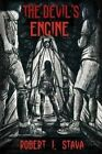 The Devil's Engine by Robert J Stava (Paperback / softback, 2015)
