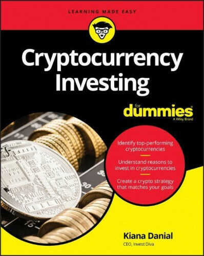 Cryptocurrency Investing For Dummies by Kiana Danial.
