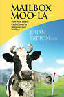 Mailbox Moo-La by Brian Patton (Paperback / softback, 2009)