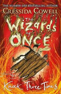 The-Wizards-of-Once-Knock-Three-Times-Book-3-by-Cressida-Cowell