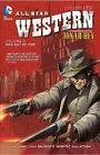 All Star Western: Volume 5 by Justin Gray, Jimmy Palmiotti (Paperback, 2014)