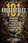 101 Kruger tales: Extraordinary stories from ordinary visitors to the Kruger National Park by Struik Publishers (Pty) Ltd (Paperback, 2015)