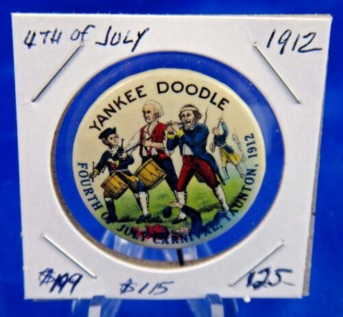 1912 Yankee Doodle 4th of July Carnival Taunton Pin Pinback Button 1 14
