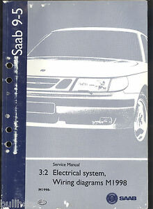 m1998 saab 9 5 automobile electrical system wiring diagram service manual ebay. Black Bedroom Furniture Sets. Home Design Ideas