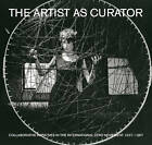 The Artist as Curator: Initiatives in the International ZERO Movement, 1957-1967 by ZERO (Hardback, 2014)