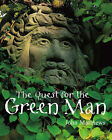 The Quest for the Green Man by John Matthews (Paperback, 2004)